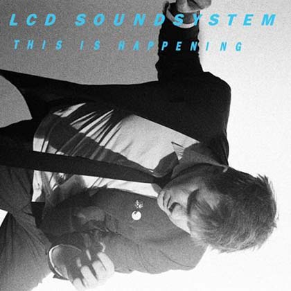 LCD-Soundsystem-This-Is-Happening-2010