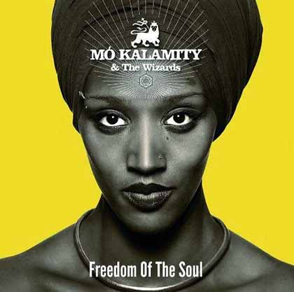 Mo'Kalamity-and-The-Wizards-Freedom-of-the-Soul-2013