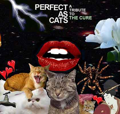 Perfect-as-Cats-A-Tribute-to-the-Cure-2008